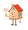 cartoon character house with message stay home vector image vector image