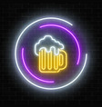 neon sign of mug of beer in circle frames on a vector image vector image