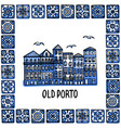 portugal landmarks set old porto landscape of vector image