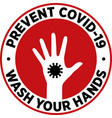 wash your hands to prevent covid-19 vector image
