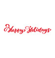 happy holidays red vintage merry christmas vector image vector image