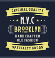 original quality brooklyn vector image vector image