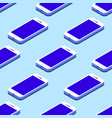 smartphone seamless flat isometric pattern on blue vector image vector image