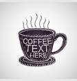coffee cup drawing vector image vector image