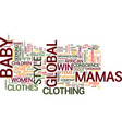 global mamas baby clothes with a conscience text vector image vector image