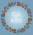 hello winter boho lettering in a wreath of red vector image vector image