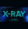 x-ray banner medical background vector image