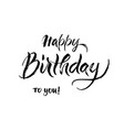 happy birthday texture lettering brush happy vector image