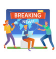 mass media online breaking news conceptyoung men vector image