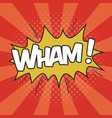 wham wording sound effect for comic speech bubble vector image