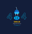 404 error page not found plug graphic background vector image vector image
