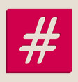 hashtag sign grayscale vector image vector image