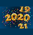 shiny golden balloons numbers 2019 2020 2021 new vector image vector image