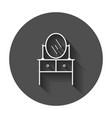furniture table with mirror icon mirror with long vector image
