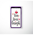 live love laugh smartphone flat style as a vector image vector image