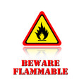 yellow warning beware flammable icon background ve vector image