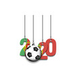 figures 2020 soccer ball and portugal flag vector image vector image