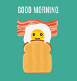 good morning breakfast egg with toast and bacon vector image