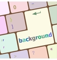 background word on computer keyboard key button vector image