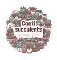 cactus garden hand drawn poster template vector image
