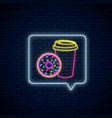 neon sign donut and coffee cup in message vector image vector image