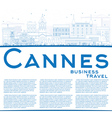 Outline Cannes Skyline with Blue Buildings vector image vector image