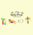 set for christianity holy week before easter lent vector image vector image