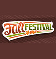lettering fall festival vector image vector image
