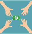 four hands arms reaching to cash paper green vector image vector image