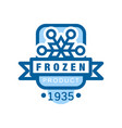 frozen product since 1935 sticker for food with vector image vector image
