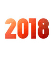 happy new year 2018 red lowpoly mosaic label on vector image