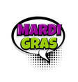 mardi gras comic text white background vector image vector image