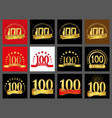 set of number one hundred year 100 year vector image vector image