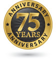 75 years anniversary gold label vector image vector image