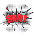 bam comic speech bubble in pop art style vector image