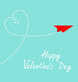 happy valentines day red origami paper plane dash vector image