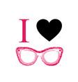 I love fashion eye wear vector image vector image
