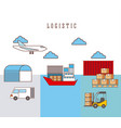 Logistic ship truck forklift airplane boxes and
