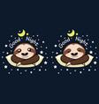 sloth good night banner good night sleeping slot vector image