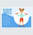 smiling girl lifting dumbbells kids land banner vector image