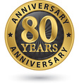 80 years anniversary gold label vector image