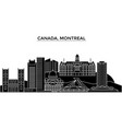 canada montreal architecture city skyline vector image