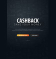 cashback service save your money dark doodle vector image