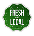 fresh and local label or sticker vector image