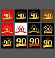 set of number ninety year 90 year celebration vector image