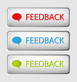 feedback buttons vector image vector image