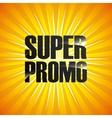 super promo design vector image
