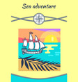 sea adventure yellow poster vector image vector image
