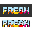 Fresh Letters for logo and emblem vector image vector image
