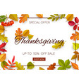thanksgiving day sale poster autumn leaves vector image